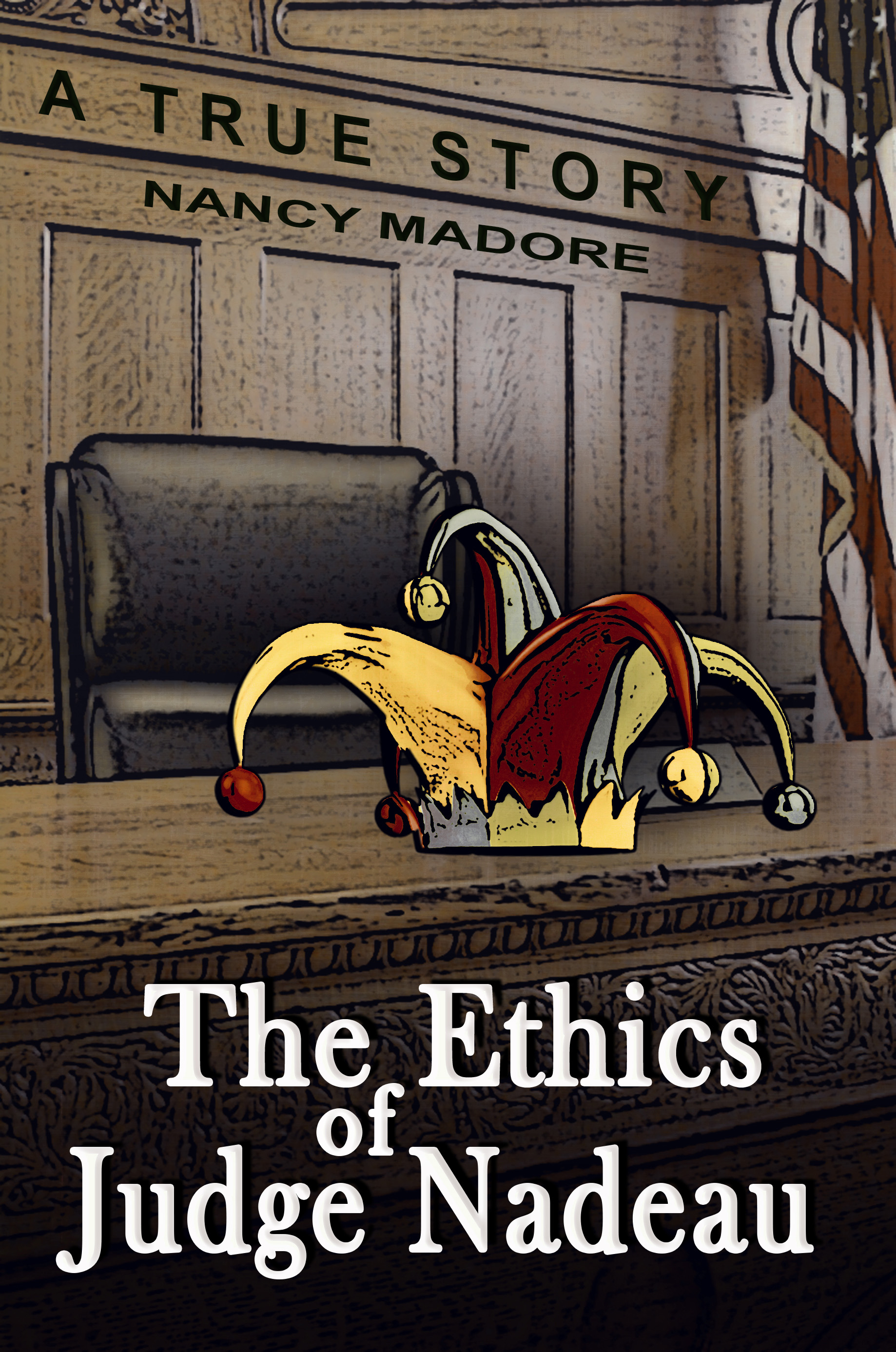 The Ethics of Judge Nadeau
